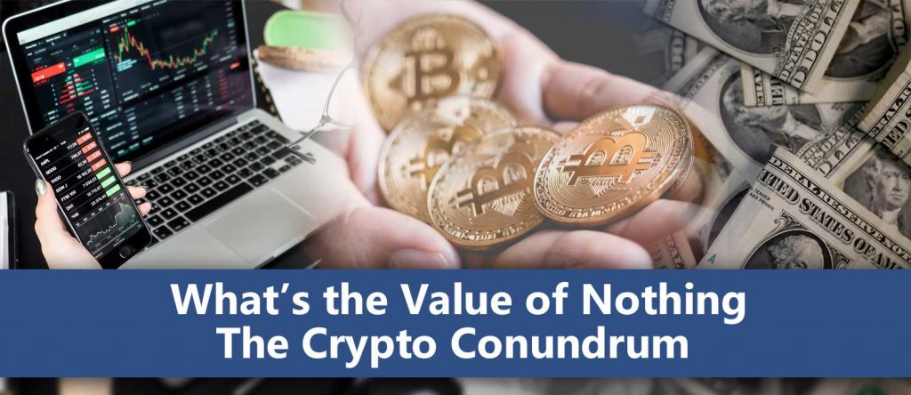 What's the Value of Nothing The Crypto Conundrum cover image